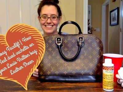 Handbag Facelift | How to Seal a Dyed Louis Vuitton Bag Using Leather Sheen