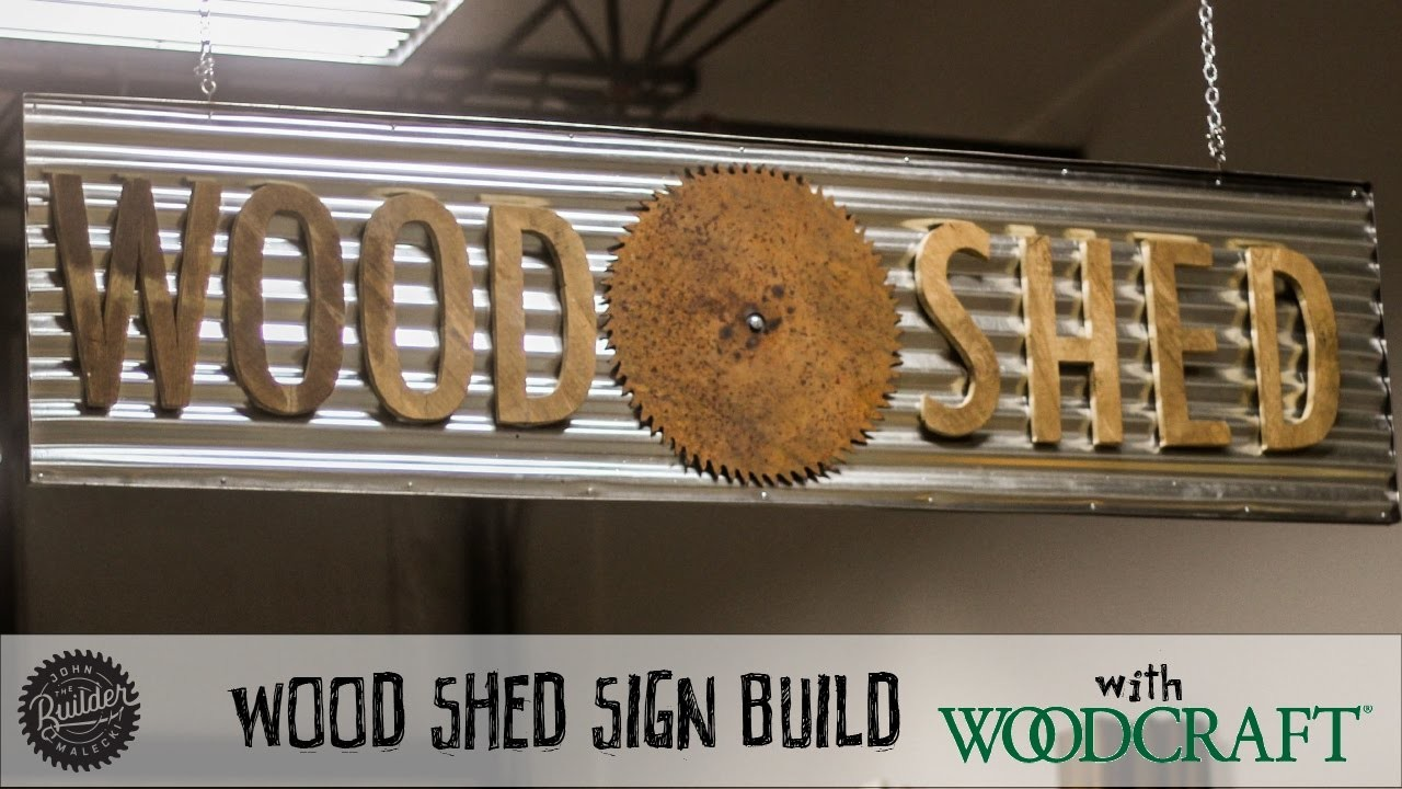 How To Build A Wood Shed Sign with Woodcraft