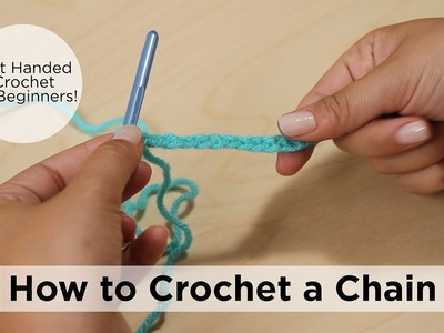 How to Crochet a Chain - Left Handed Crochet for Beginners!