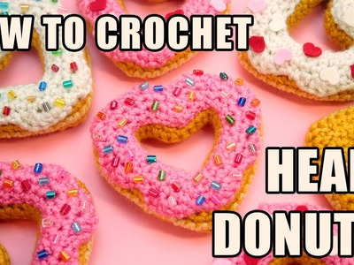 How to Crochet a Heart-Shaped Donut!