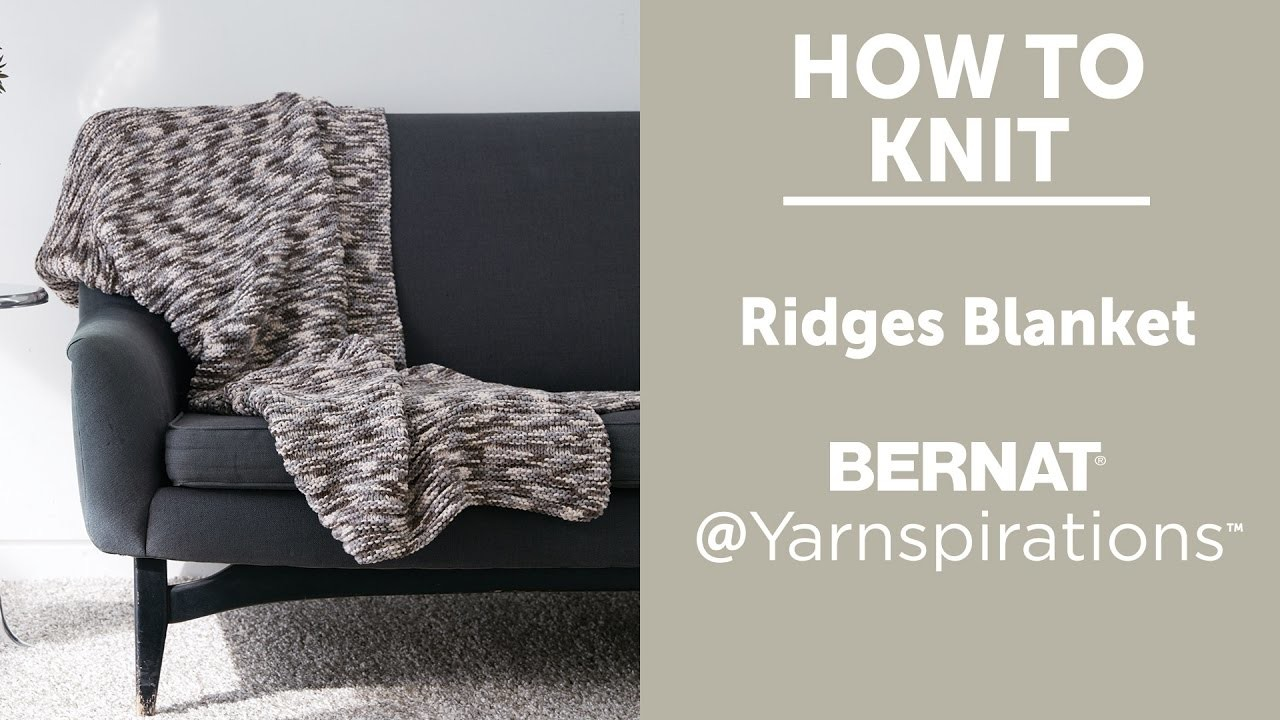 How to Knit A Blanket:  Ridges Blanket