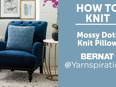 How to Knit a Pillow: Mossy Dots