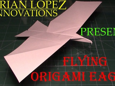 How to Make a Flying Eagle Paper Airplane (designed in 2017)