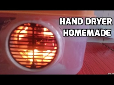 How to make a Hand Dryer at Home