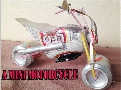How to make a motorcycle from Leo Beer Cans - a mini motorcycle#27