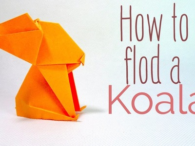 How to make a Origami Koala   Paper Koala   Easy Origami