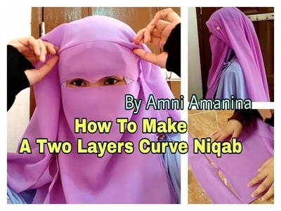 How To Make a Two Layers Curve Niqab