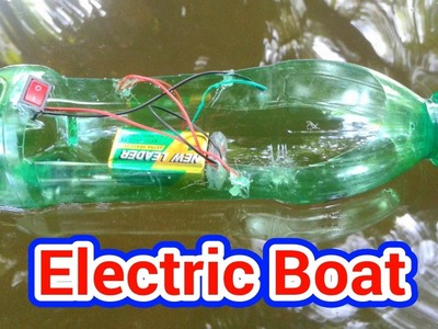 How to Make an Electric Boat | Very Easy!!!