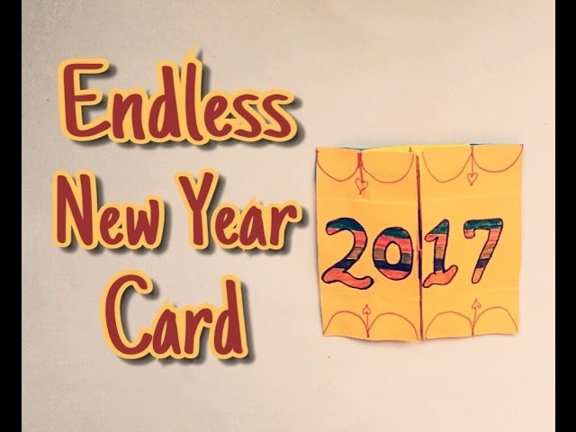 How To Make Endless New Year Card