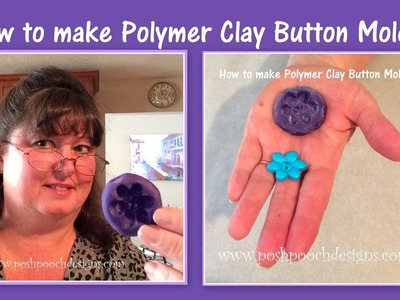 How To Make Polymer Clay Button Molds