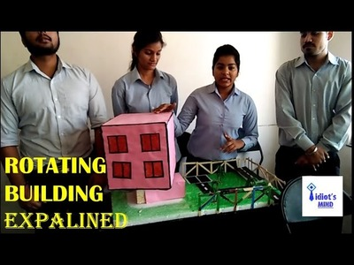 How to make ROTATING BUILDING-civil engineering students project-science working model.EASY WAY