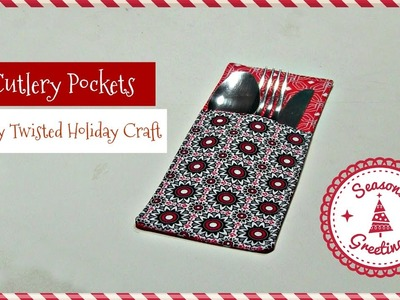 How To : Sew Cutlery Pockets (Holiday Sewing)