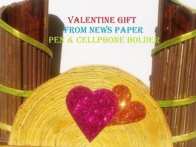 News Paper Craft -Pen & Cellphone Holder for VALENTINE GIFT