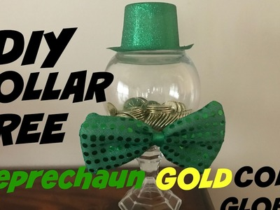 DIY DOLLAR TREE LEPRECHAUN GOLD COIN GLOBE HOW TO