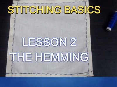 ✔ DIY STITCHING BASICS - LESSON 2 - THE HEMMING (பாடம் 2 - ஹெம்மிங்)