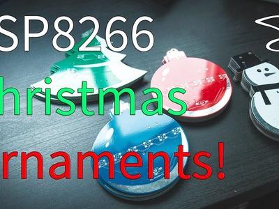ESP8266 Christmas Ornaments!