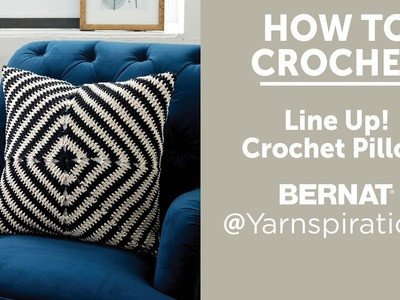 How To Crochet A Pillow: Line Up!