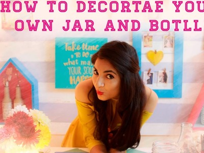 How to decorate your own jar and bottle