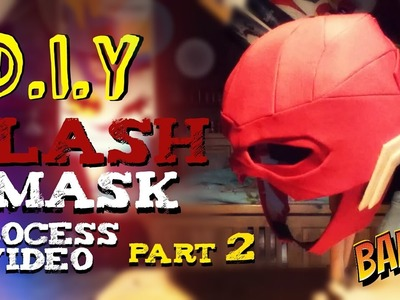 How To Make A DCEU Flash Mask | Process Video | Part 2