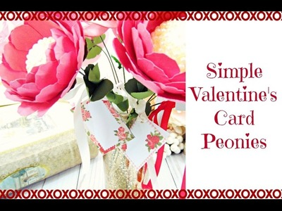 Valentine's Day Paper Peony with Mini Cards