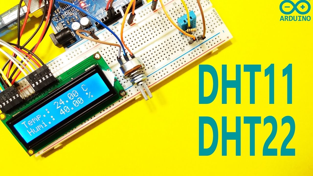 Arduino Tutorial 25 : How to use DHT11 and DHT22 sensors