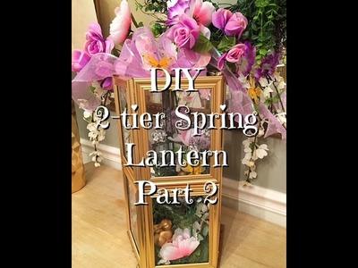 DIY Dollar Tree Spring 2- Tier Lantern Part 2
