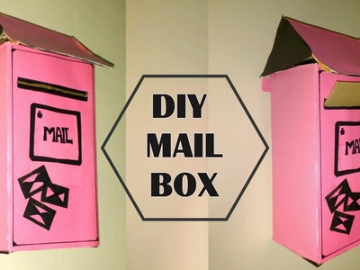 DIY Mail Box || How to recycle a Shoe Box to Letter Box