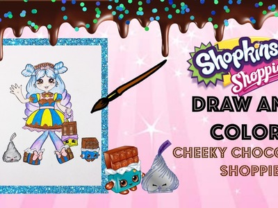 DIY New Cheeky Chocolate Shoppie Doll Speed Drawing and Color