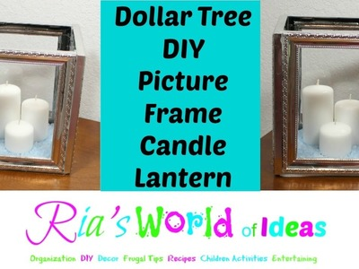 Dollar Tree DIY Picture Frame Candle Lantern