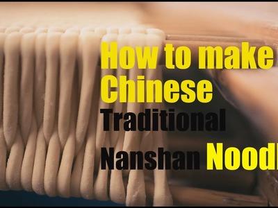 [Food]How to make Chinese traditional Nanshan noodles |More China