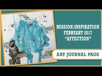 How to: Art Journal Page - Mission Inspiration - Affection
