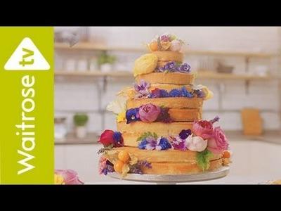 How To Decorate A Naked Wedding Cake | Waitrose