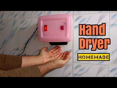How to Make a Hand Dryer - Homemade