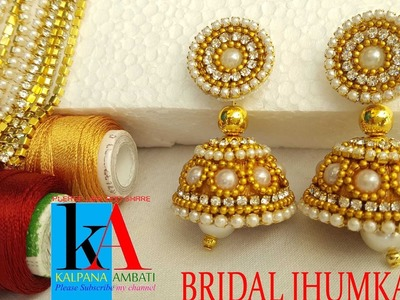 How to make bridal jhumkas using pearl. stone. chain and gold drop chain tutorial