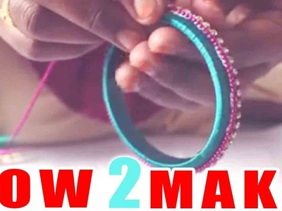 How to make designer silk thread bangles at Home Beaded Tutorial | Easy Step By STEP