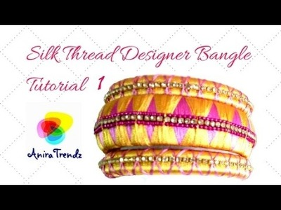 How to make silk thread diamond design bangle with zig zag pattern | Tutorial Part 1