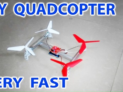 How To Make Very Fast Drone Quadcopter At Home