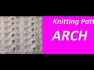 Knitting Pattern *** ARCH *** FRIENDLEY ALSO FOR BEGINNERS