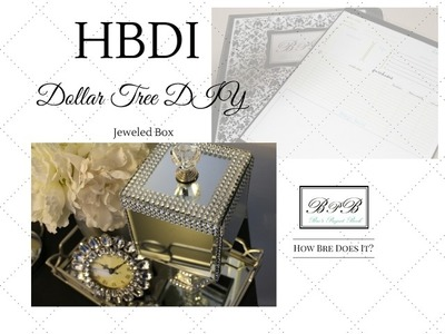 LWB:  DOLLAR TREE DIY:  Jeweled Mirrored Gift Box (Super Easy)