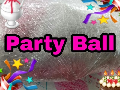 Seran Wrap Birthday Ball! How To Make A Seran Wrap Party Ball! Party Ball Challenge
