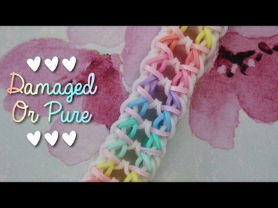 Damaged or Pure bracelet tutorial | Rainbow Loom Hook Only