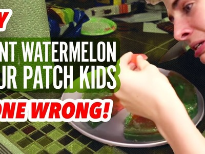 DIY GIANT WATERMELON SOUR PATCH KIDS GONE WRONG! | Bruhitszach
