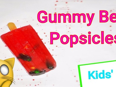 DIY Treats For Kids: Gummy Bear Popsicles