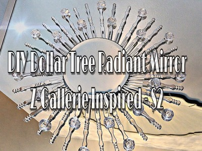 Part 2 | DIY Dollar Tree Radiant Mirror | Z GALLERIE Inspired - $2