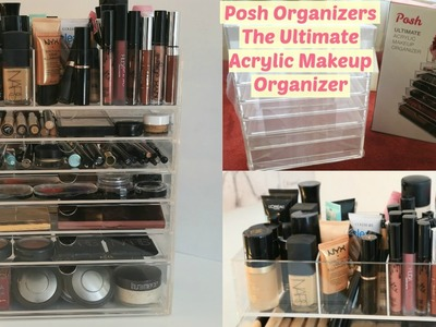 Posh Organizers The Ultimate Acrylic Makeup Organizer Unboxing + How I store my makeup | Arzan Blogs
