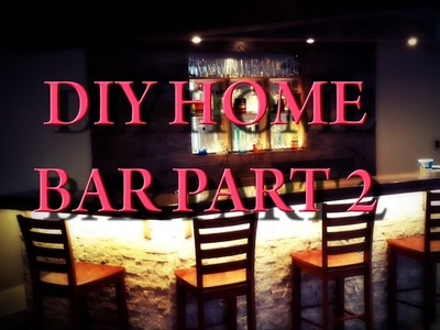 DIY Home Bar - Part 2 - Stone Front