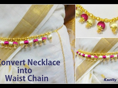 DIY | How to Convert a Silk Thread Necklace into a Waist Chain at Home | Tutorial | Knotty Threadz !