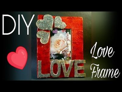 DIY Love Photo Frame - Valentine's gift- Paper Mache Photo Frame - Glitter frame -The Blue Sea Art