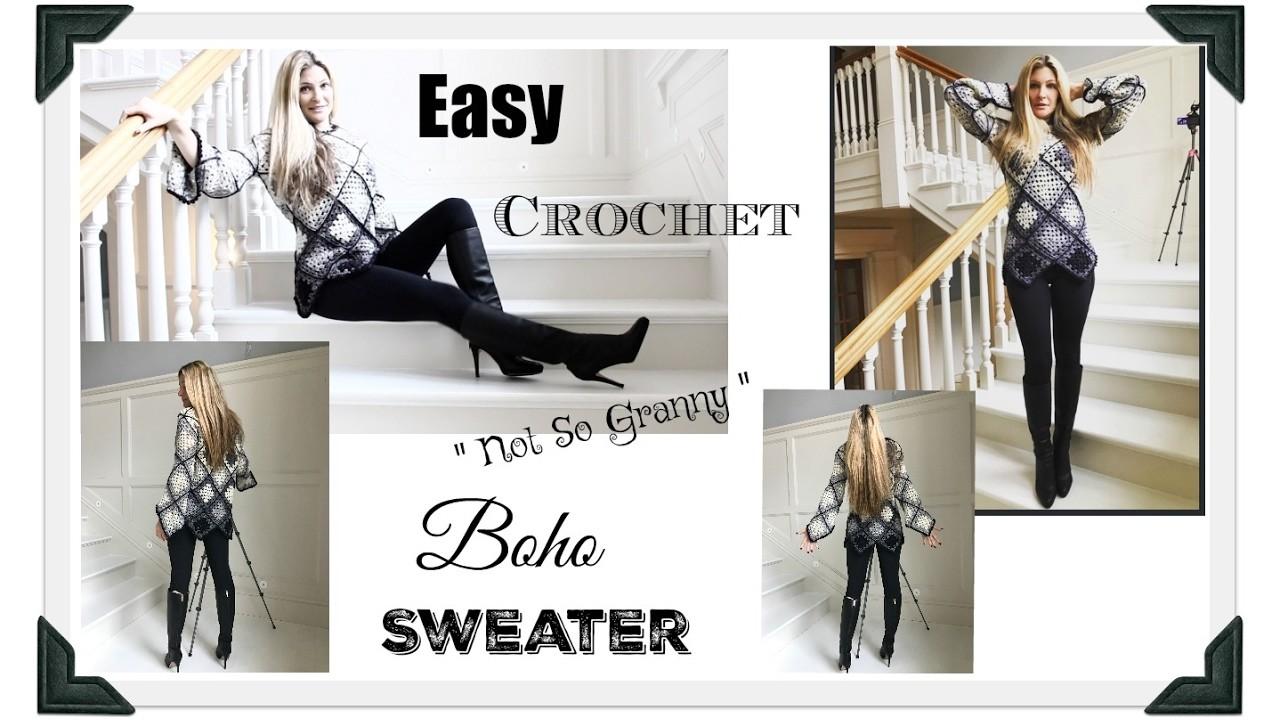 "Easy Boho  "" Not So Granny"" Crochet Sweater"