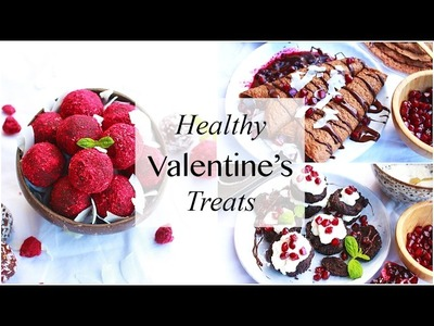 Healthy Valentines Day Treats!. DIY Gift Ideas & Meals to Impress